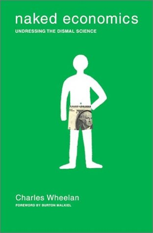 Naked economics undressing the dismal science galleries 43