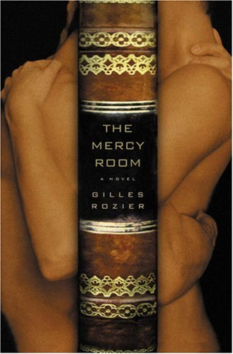 The Mercy Room A Novel