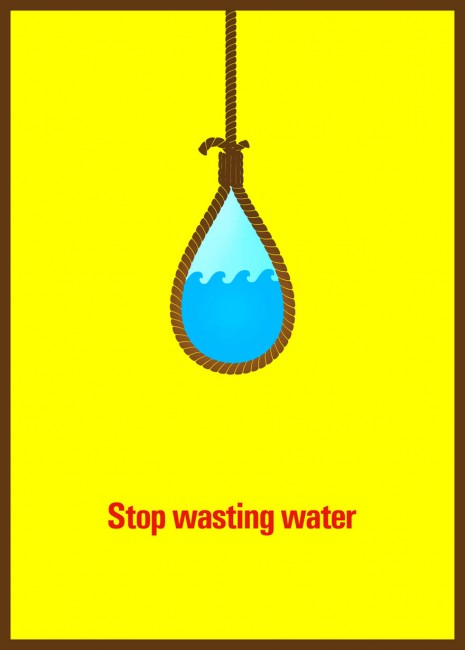 Stop wasting water 465x650 29 Fresh And Creative Poster Designs